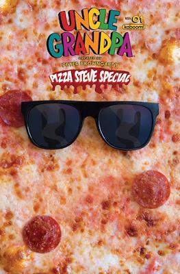 Uncle Grandpa: Pizza Steve Special