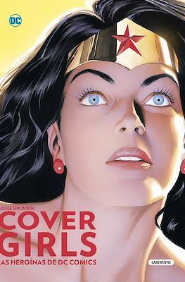 Cover Girls. Las heroínas de DC Comics