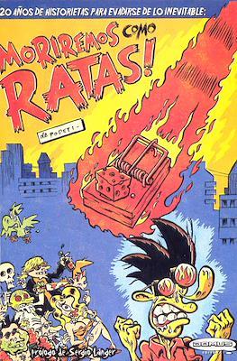 Moriremos como ratas!