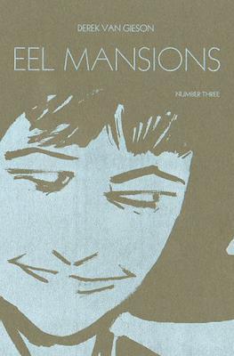 Eel Mansions #3