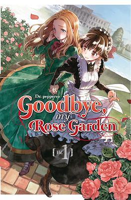 Goodbye, my Rose Garden (Rústica) #1