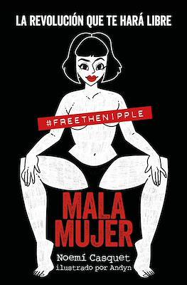 Mala mujer (Rústica 224 pp) #