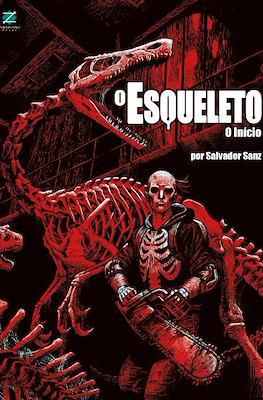 O esqueleto. O início