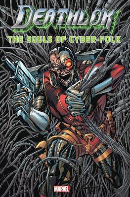 Deathlok - The Souls Of Cyber-Folk