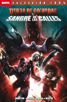 Tierra de Sombras. 100% Marvel (2011) (Rústica con solapas.) #4