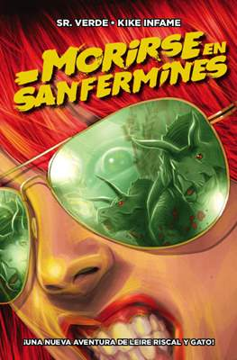 Morirse en Sanfermines (Grapa 24 pp) #