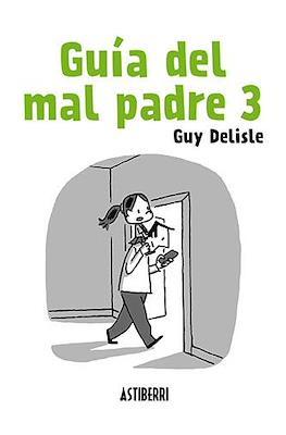 Guía del mal padre #3