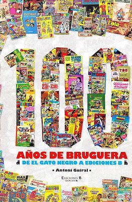 100 años de Bruguera: De El Gato Negro a Ediciones B