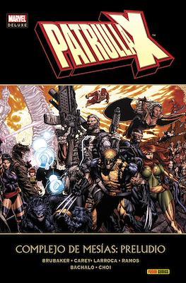 Patrulla-X. Complejo de Mesías: Preludio. Marvel Deluxe