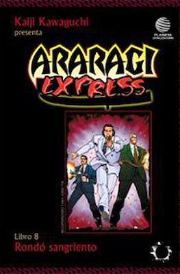 Araragi express #8