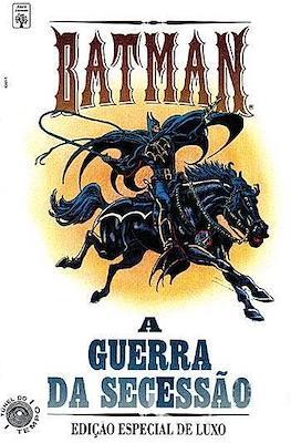Batman: A guerra da Secessão