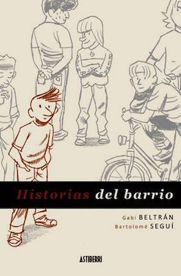 Historias del barrio (Cartoné 150 pp) #1