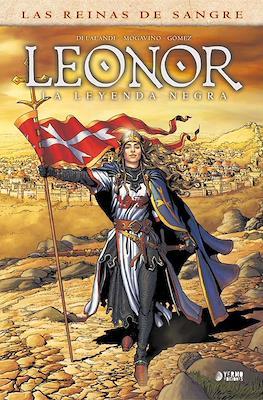 Las Reinas de Sangre. Leonor, la Leyenda Negra #1