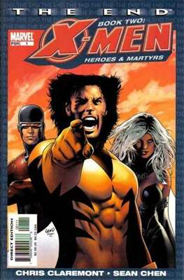 X-Men The End Book Two: Heroes and Martyrs (Grapa) #1