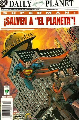 Superman. ¡Salven al