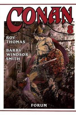 Conan. Roy Thomas & Barry Windsor-Smith (Cartoné con sobrecubierta.) #8