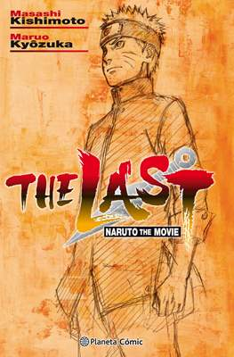 The Last: Naruto the Movie (Rústica) #