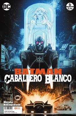 Batman: Caballero Blanco (Grapa. 32 páginas.) #6