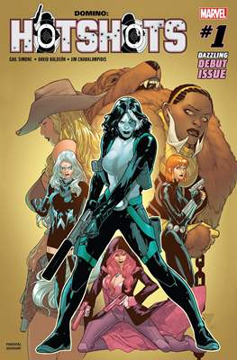 Domino: Hotshots (2019) (Comic Book) #1