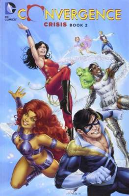 Convergence Crisis (Softcover 256 pp) #2