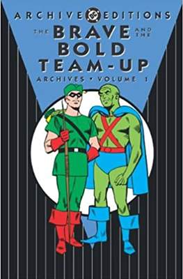 DC Archive Editions. The Brave & the Bold Team-Up