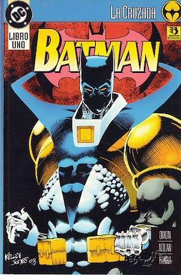 Batman. La cruzada
