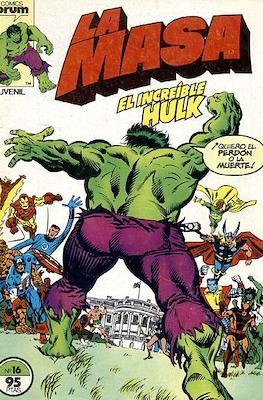 La Masa. El Increíble Hulk (Grapa 36-32 pp) #16