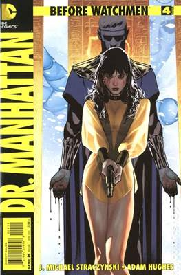 Before Watchmen: Dr. Manhattan (Comic Book) #4