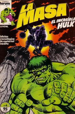La Masa. El Increíble Hulk #6