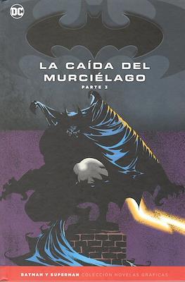 Batman y Superman. Colección Novelas Gráficas: La caída del murciélago (Cartoné) #3