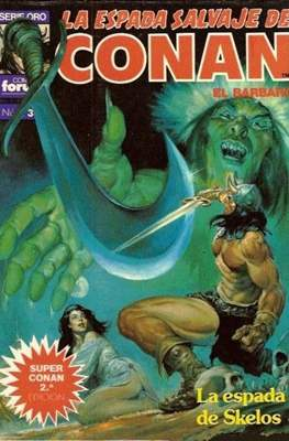 Super Conan. La Espada Salvaje de Conan #3