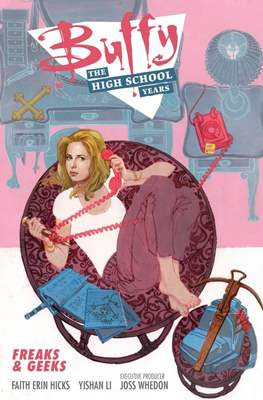 Buffy. The High School Years