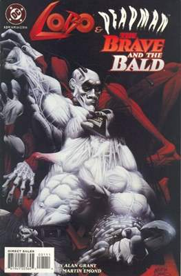 Lobo & Deadman. The Brave and The Bald