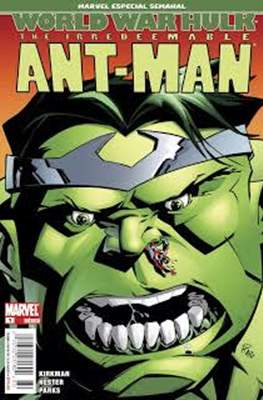 The Irredeemable Ant-Man: World War Hulk