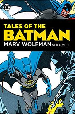 Tales of the Batman: Marv Wolfman (Hardcover 392 pp) #1