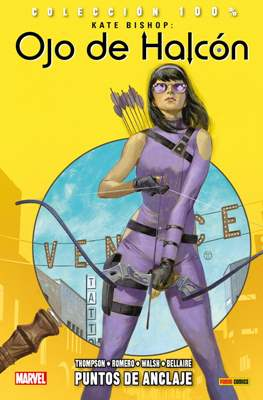Kate Bishop: Ojo de Halcón. 100% Marvel (2017 -) (Rústica 96-136 pp) #1
