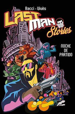 Last Man Stories - Noche de partido (Rústica 200 pp) #