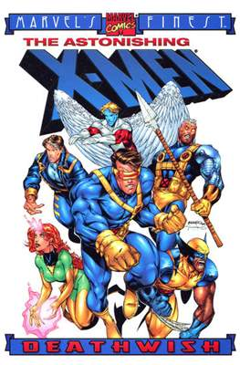 Marvel's Finest - The Astonishing X-Men: Deathwish