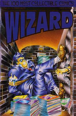 Wizard: The Guide To Comics-100 Most Collectible Comics