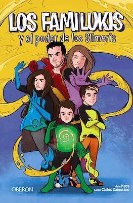 Los Familukis y el poder de los Slimeris (Rústica 96 pp) #