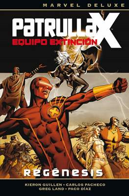 Patrulla-X: Equipo Extinción. Marvel Deluxe (Cartoné) #1