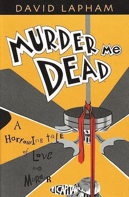 Murder Me Dead