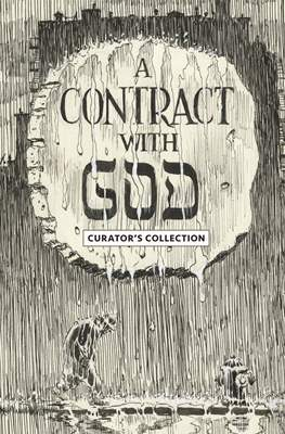 A Contract with God - Curator's Collection
