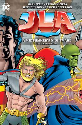 JLA: A Midsummer's Nightmare. The Deluxe Edition