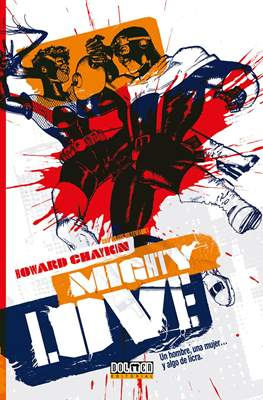 Mighty Love (Cartoné 104 pp)