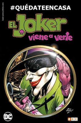 #QuédateEnCasa: El Joker viene a verte (Grapa) #