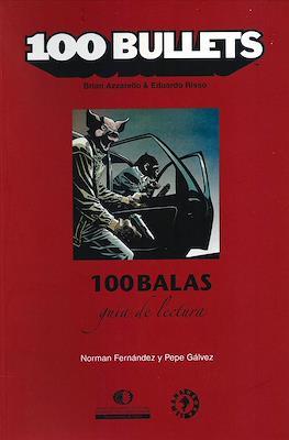 100 Balas. Guía de lectura