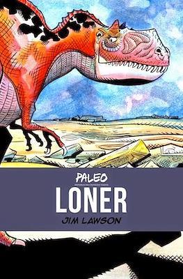 Paleo. Historias del cretácico tardío: Loner