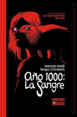 Año 1000: La Sangre. La Leyenda de los siete Infantes de Lara