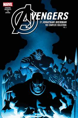Avengers by Jonathan Hickman: The Complete Collection #3